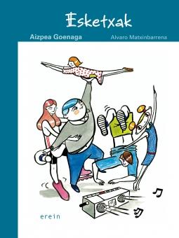 Esketxak Erein Aizpea Goenaga Alvaro Matxinbarrena